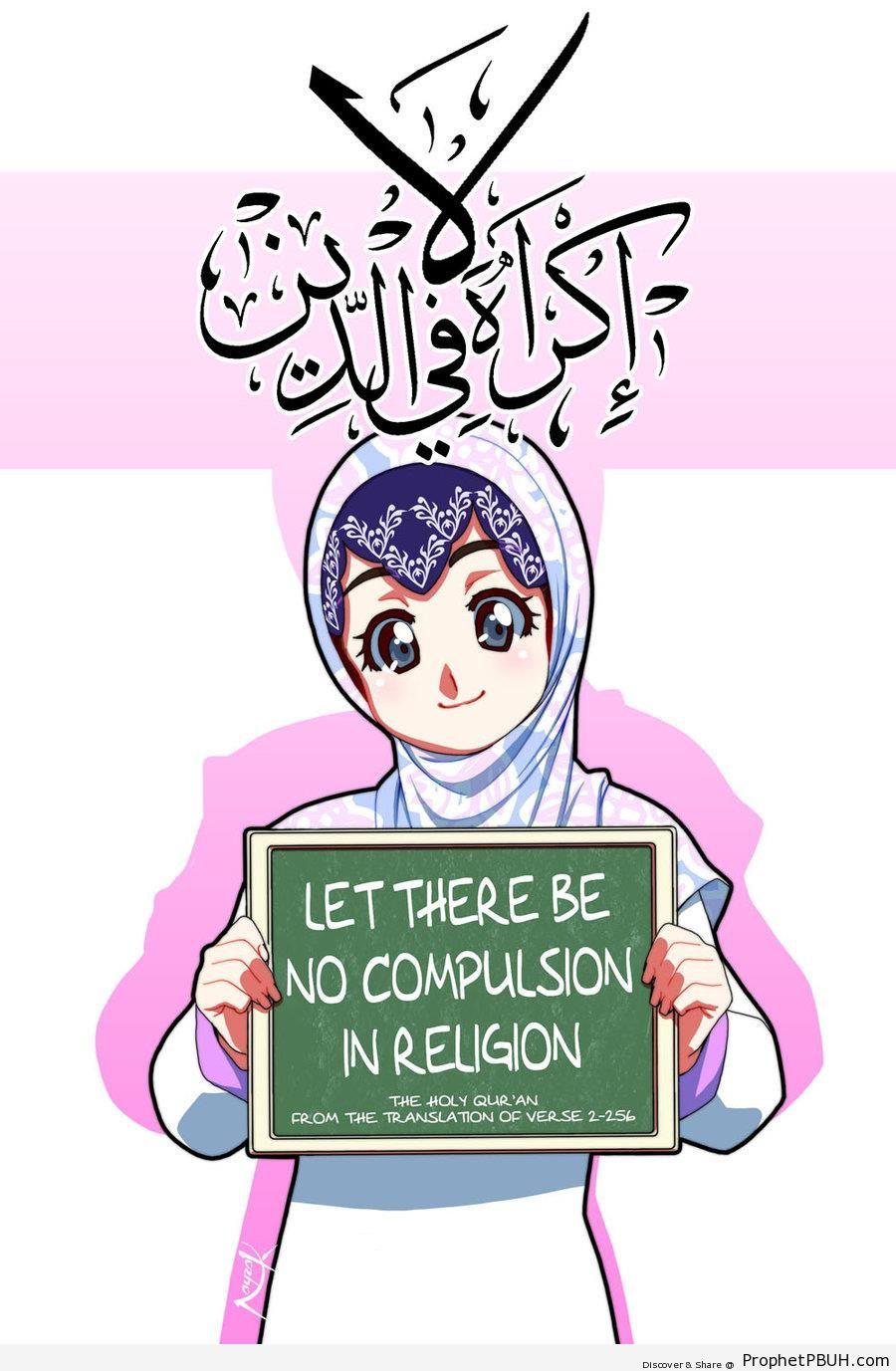 No Compulsion (Quran 2-256 on Manga-Style Muslim Woman Drawing) - Drawings