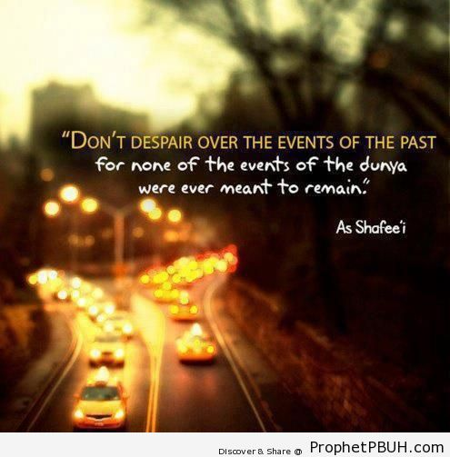 Not meant to remain - Imam ash-Shafi`i Quotes