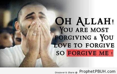 Oh Allah Forgive Me (Dua on Photo of Praying Muslim Man) - Dua