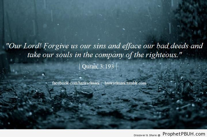 Our Lord! Forgive Our Sins - Quran 3-193 - Surat Al Imran - Dua -Pictures