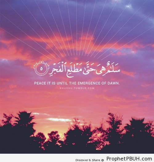 Peace of Lailatul Qadr (Quran 97-5) - Islamic Quotes