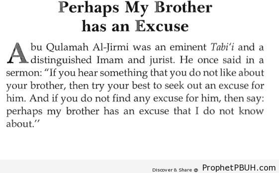 Perhaps My Brother Has an Excuse (Abu Qulamah al-Jirmi Quote) - Abu Qulamah Al-Jirmi Quotes