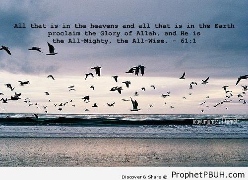 Proclaim the Glory of Allah (Surat as-Saf; Quran 61-1) - Quran 61-1