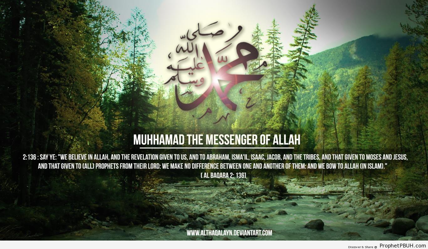 Prophet Muhammad & Quran 2-136 Wallpaper (1366 x 738) - Islamic 1366 x 768 Wallpapers