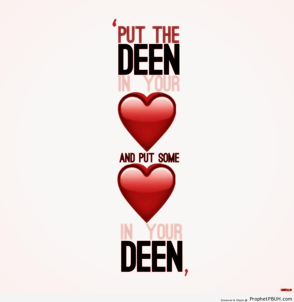 Put the deen in your heart - Islamic Calligraphy and Typography