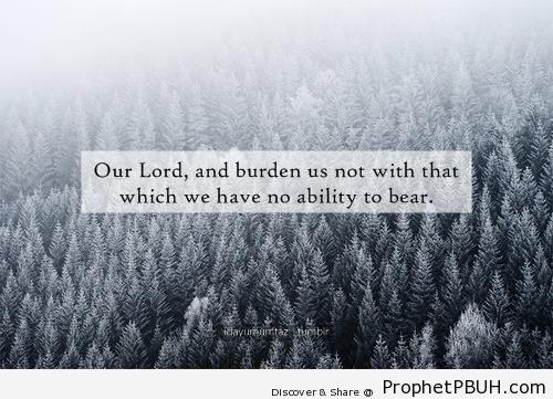 Quran 2-286 - Quran 2-286 (Last Verse of Surat al-Baqarah- Allah doesn't burden a soul...)