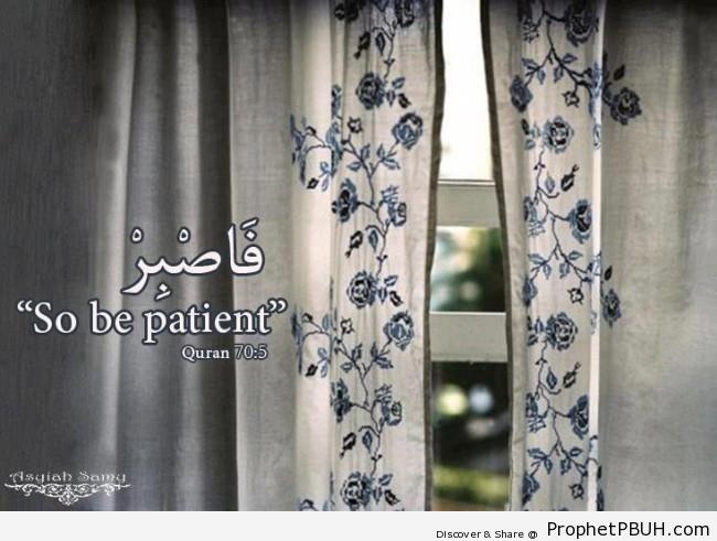 Quran 70-5 - Islamic Quotes