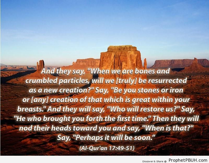 Quran Chapter 17 Verse 49 51