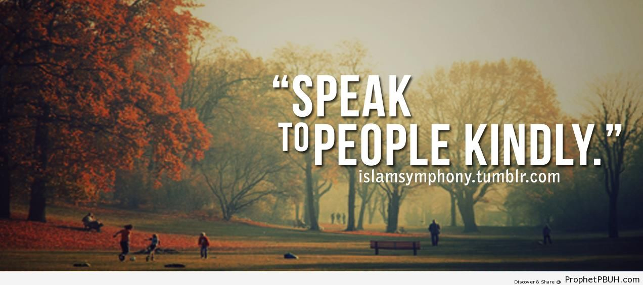 Quran- Speak to People Kindly - Islamic Quotes