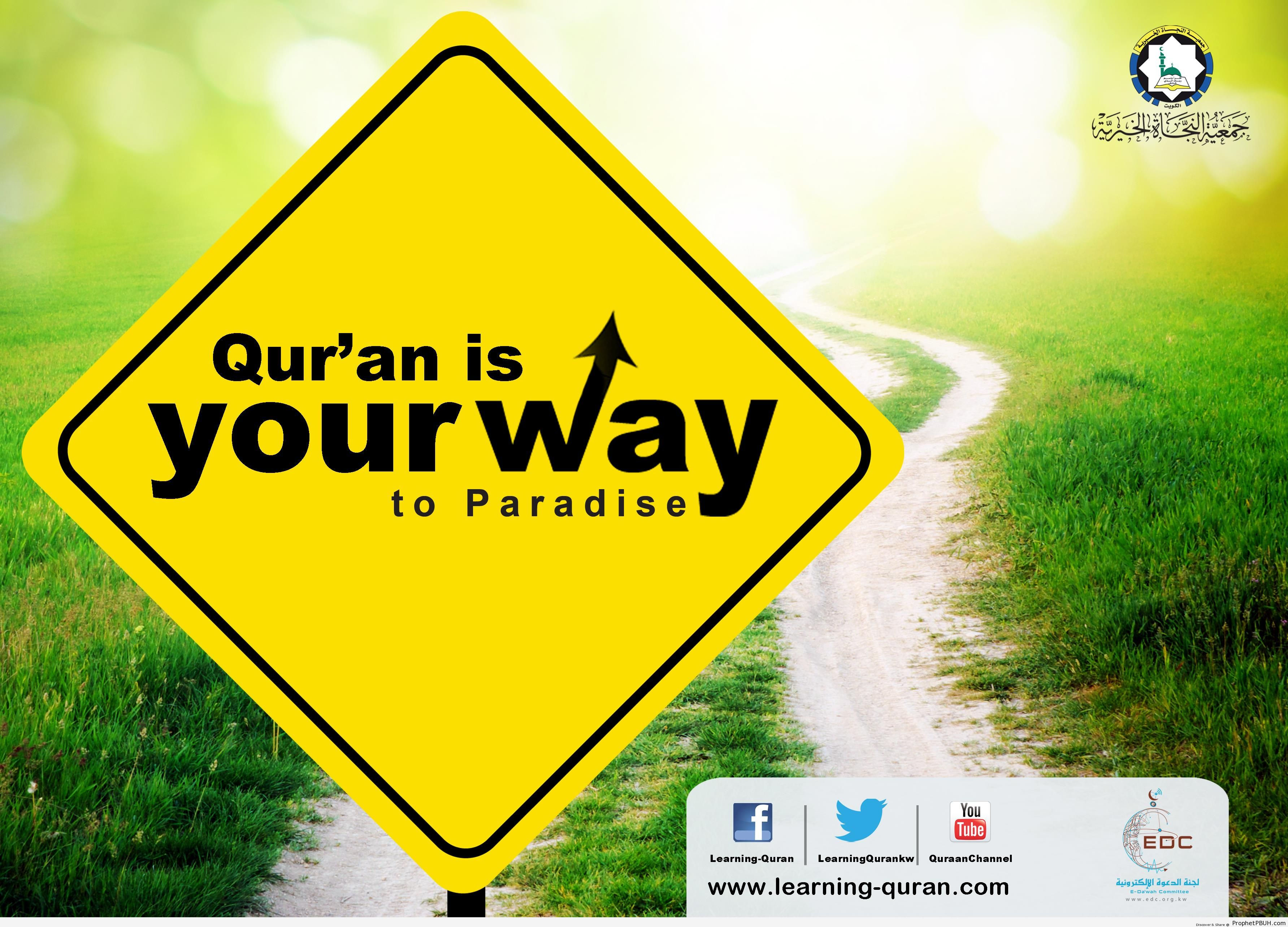 Quran, the Way to Paradise - Islamic Quotes