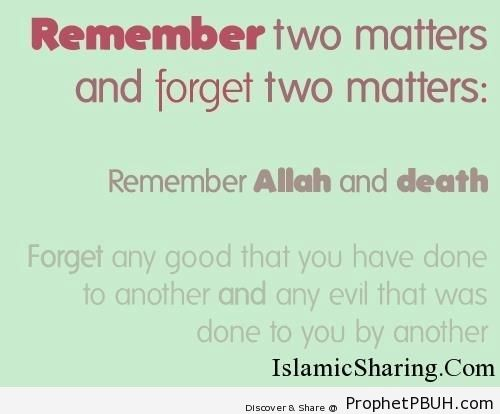Remeber two matters and forget two matters