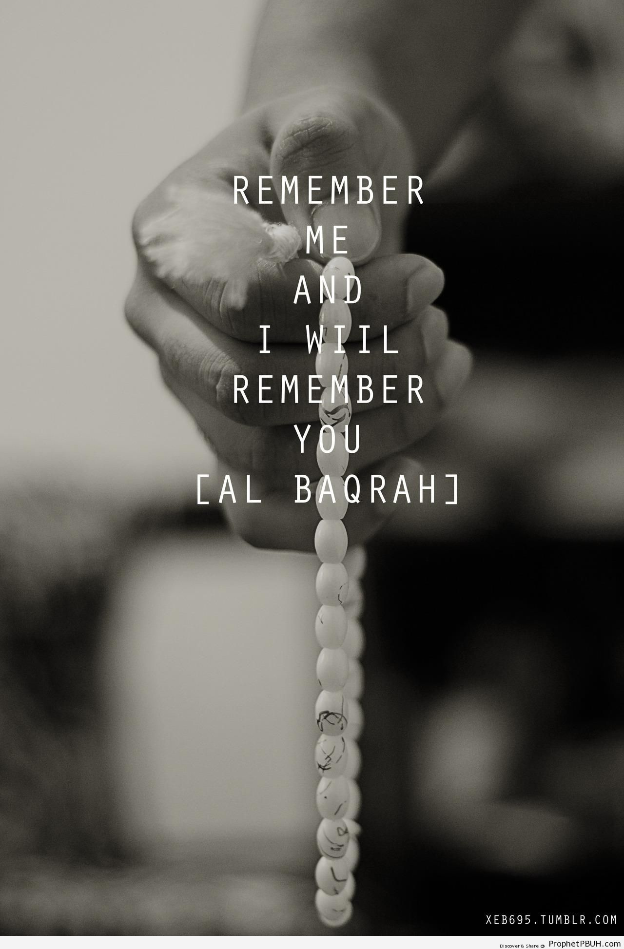 Remember Me, I Will Remember You [Quran 2-152; Surat al-Baqarah] - Islamic Black and White Photos