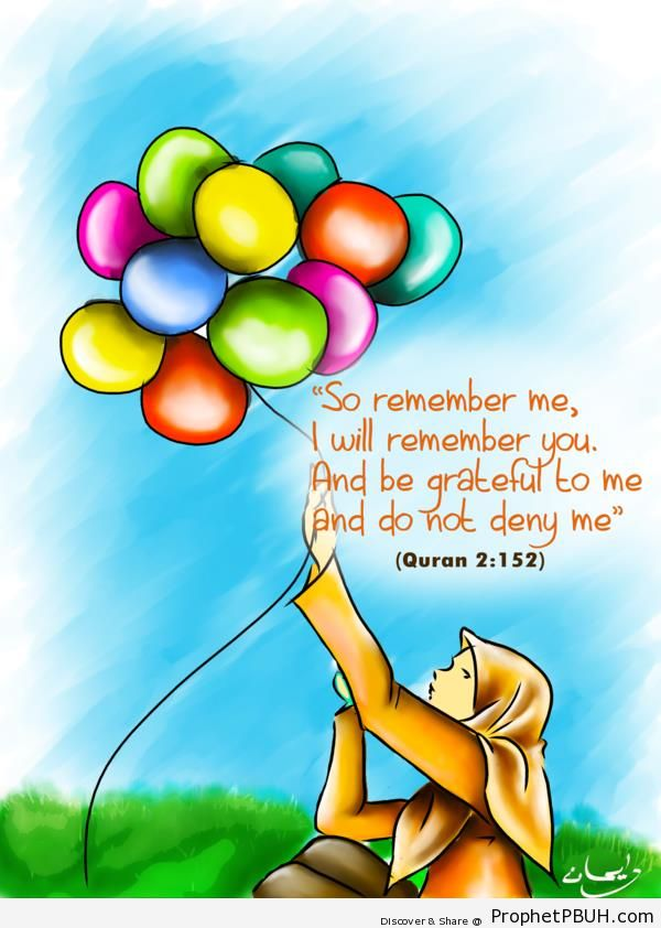 Remember Me (Quran 2-152 on Drawing of Muslimah With Balloons) - Drawings