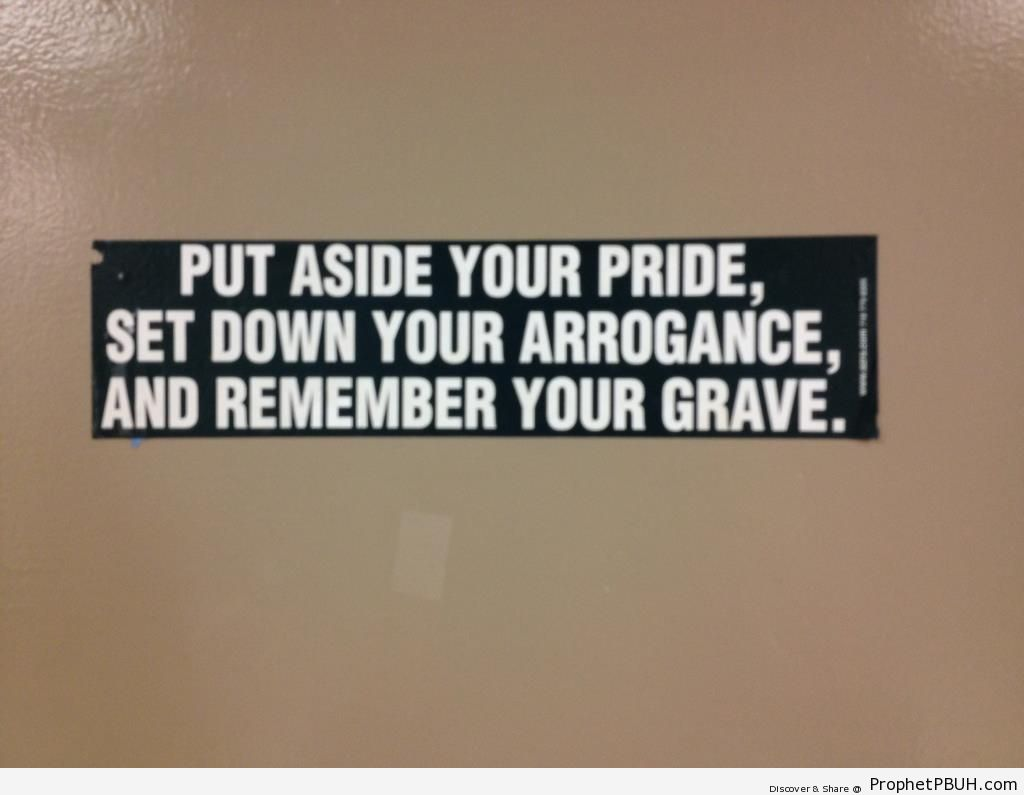 Remember Your Grave - Islamic Quotes About Arrogance