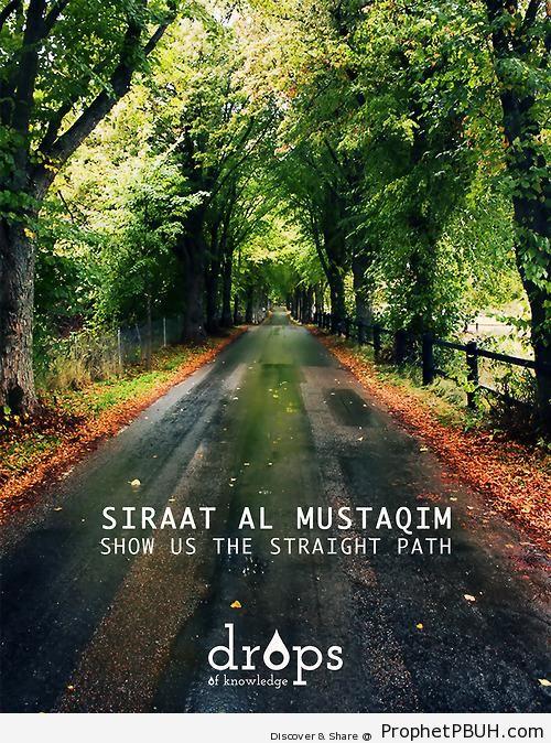 Show us the Straight Path (Quran 1-6 - Surat al-Fatihah) - Photos