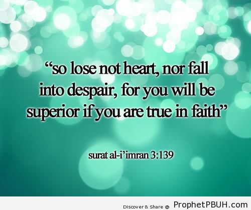 So Lose Not Heart (Quran 3-139) - Quran 3-139