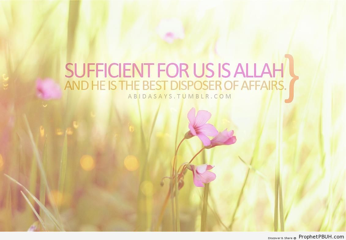 Sufficient - Islamic Quotes About Allah