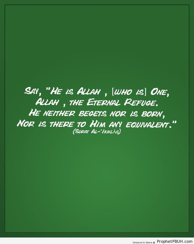 Surat al-Ikhlas In English - Quran 112-1-4 (Say- He is God, the One and Only...)