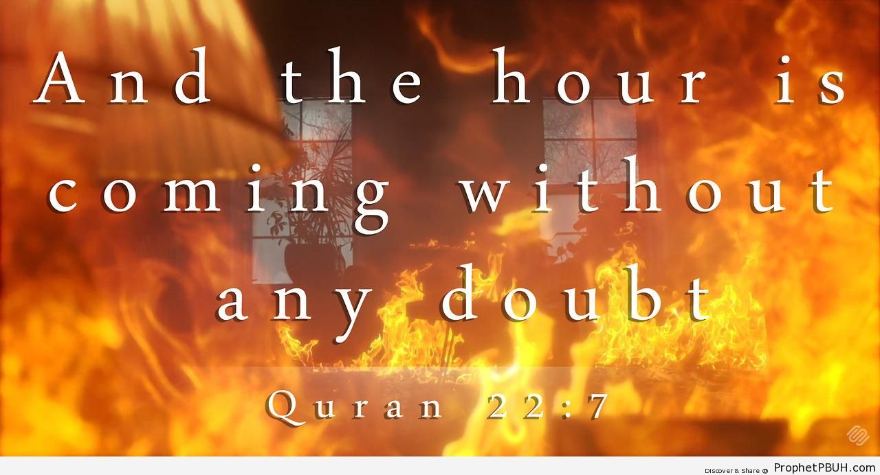 The Hour is Coming - Islamic Quotes