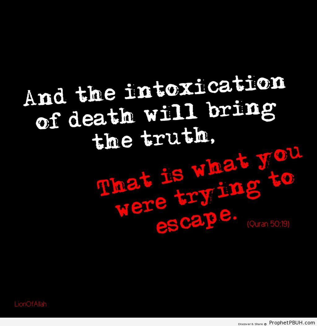 The Intoxication of Death (Quran 50-19) - Quran 50-19