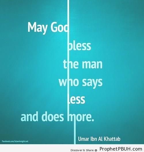 The Man Who Says Less (Umar ibn al-Khattab Quote) - Islamic Quotes