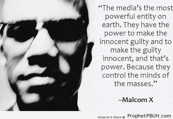 The Media (Malcolm X Quote & Photo) - Islamic Quotes