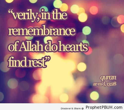 The Remembrance of Allah - Islamic Quotes About Dhikr (Remembrance of Allah)