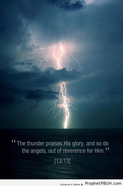 The Thunder (Quran 13-13) - Photos