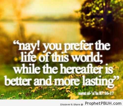 The hereafter is better - Islamic Quotes About Akhirah (The Hereafter)