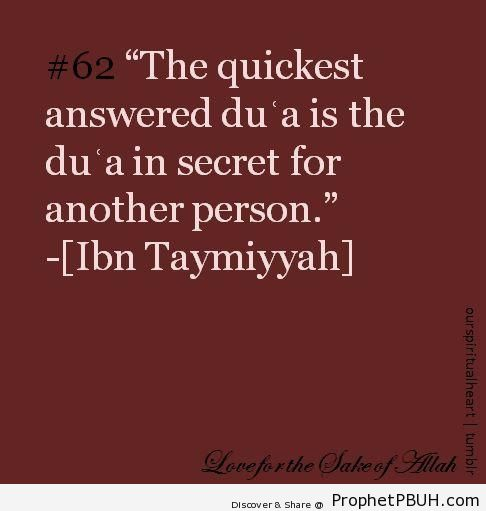 The quickest answered dua - Ibn Taymiyyah Quotes