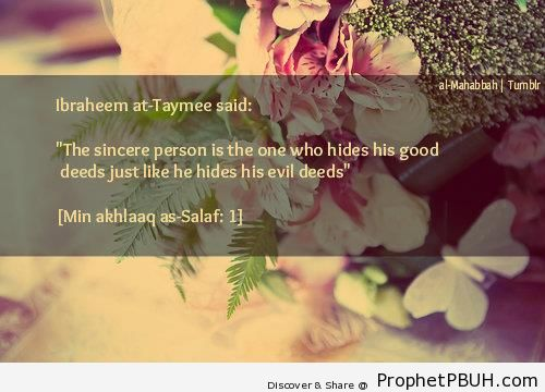 The sincere person - Ibrahim at-Taymee Quotes