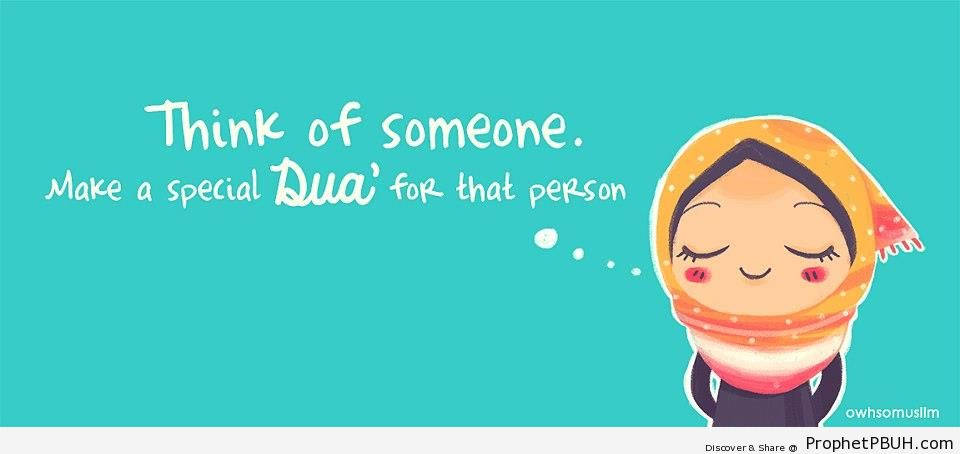 Think of Someone; Make a Special Dua - Chibi Drawings (Cute Muslim Characters) -Pictures