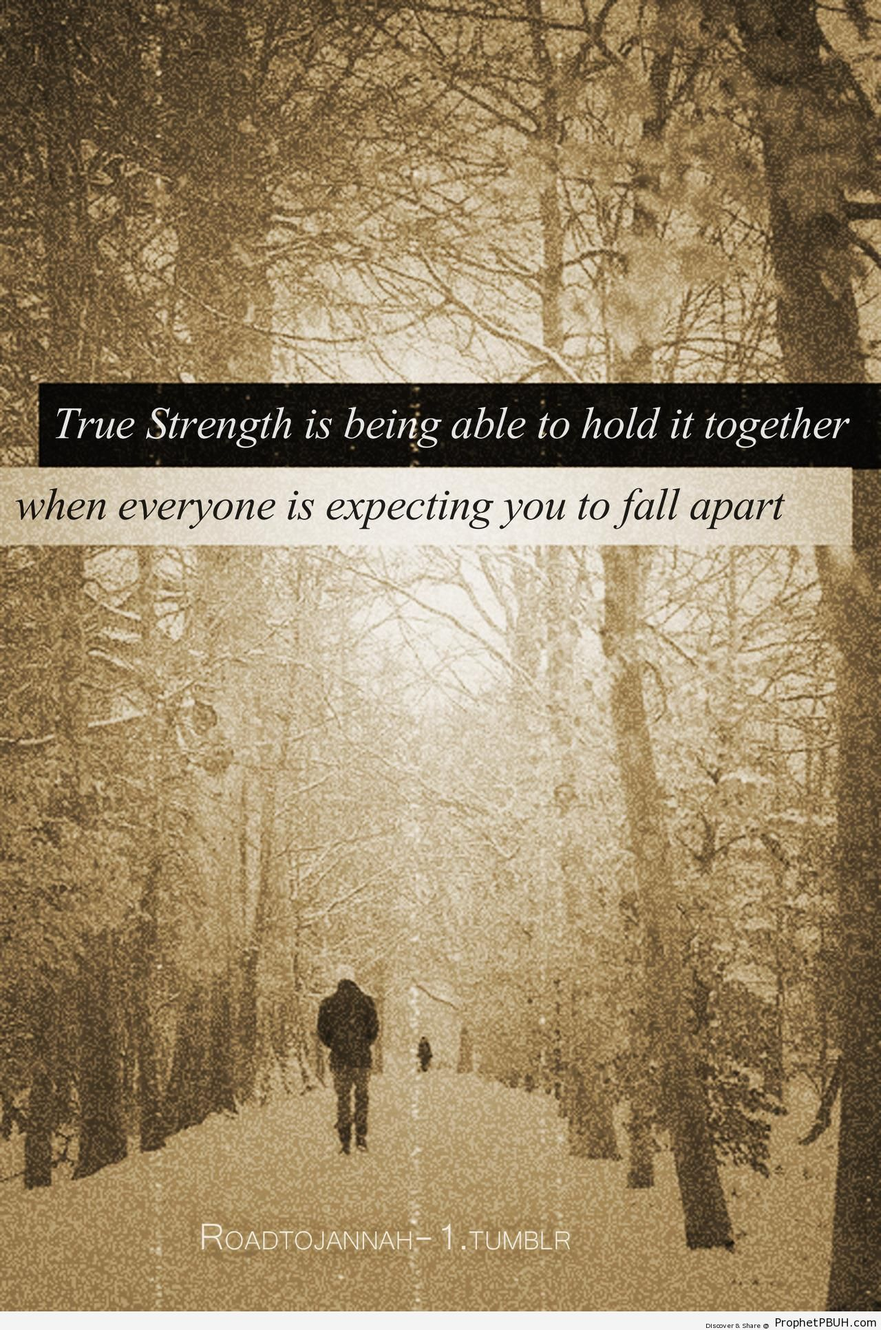 True Strength - Islamic Quotes About Strength