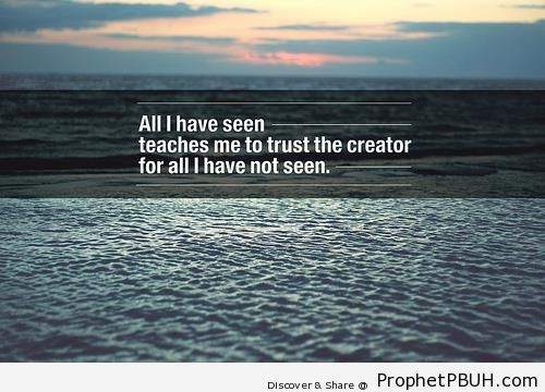 Trust the Creator - Islamic Quotes About Tawakkul (Complete Reliance Upon Allah)