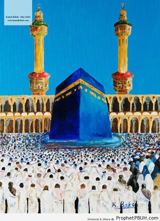 United for His Sake (Kamel Baksh Painting) - al-Masjid al-Haram in Makkah, Saudi Arabia