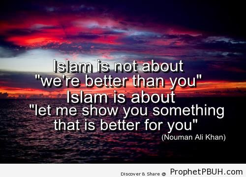 What Islam is About - Nouman Ali Khan Quotes