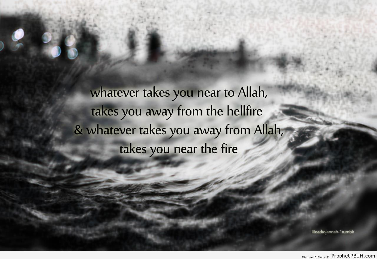 Whatever Takes You Near to Allah - Islamic Posters -
