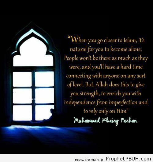 When You Go Closer to Islam (Muhammad Khairy Farhan quote) - Islamic Architecture