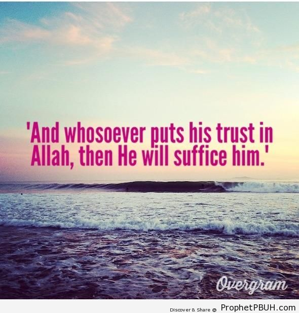 Whosoever Puts His Trust in Allah - Islamic Quotes