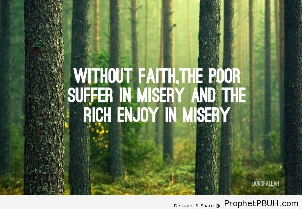Without Faith - Islamic Quotes About Poverty