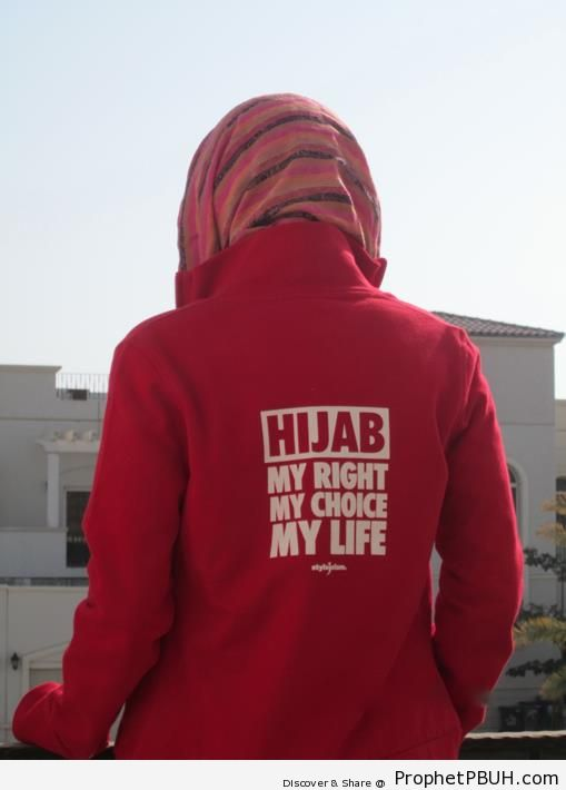 Woman in Jacket that Reads- Hijab, My Right, My Choice, My Life - Islamic Quotes About Hijab