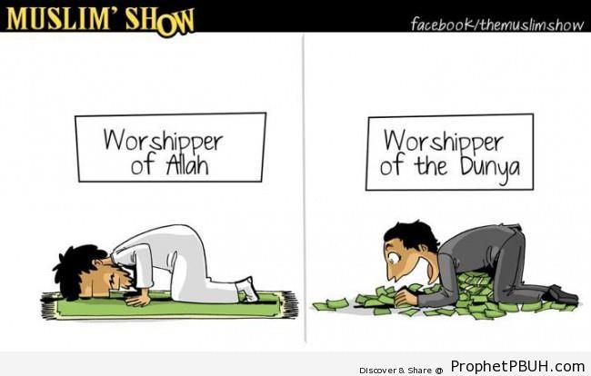 Worshiper of Allah vs Worshiper of Dunya - Drawings