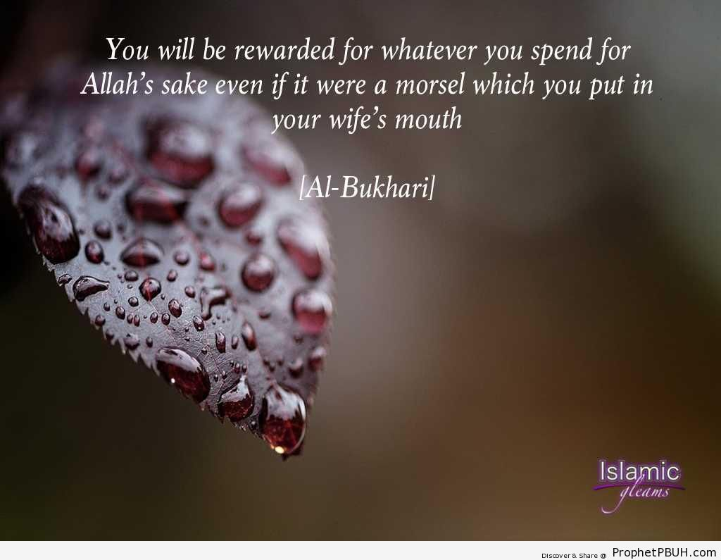 You will be rewarded for whatever you spend - Hadith -Picture