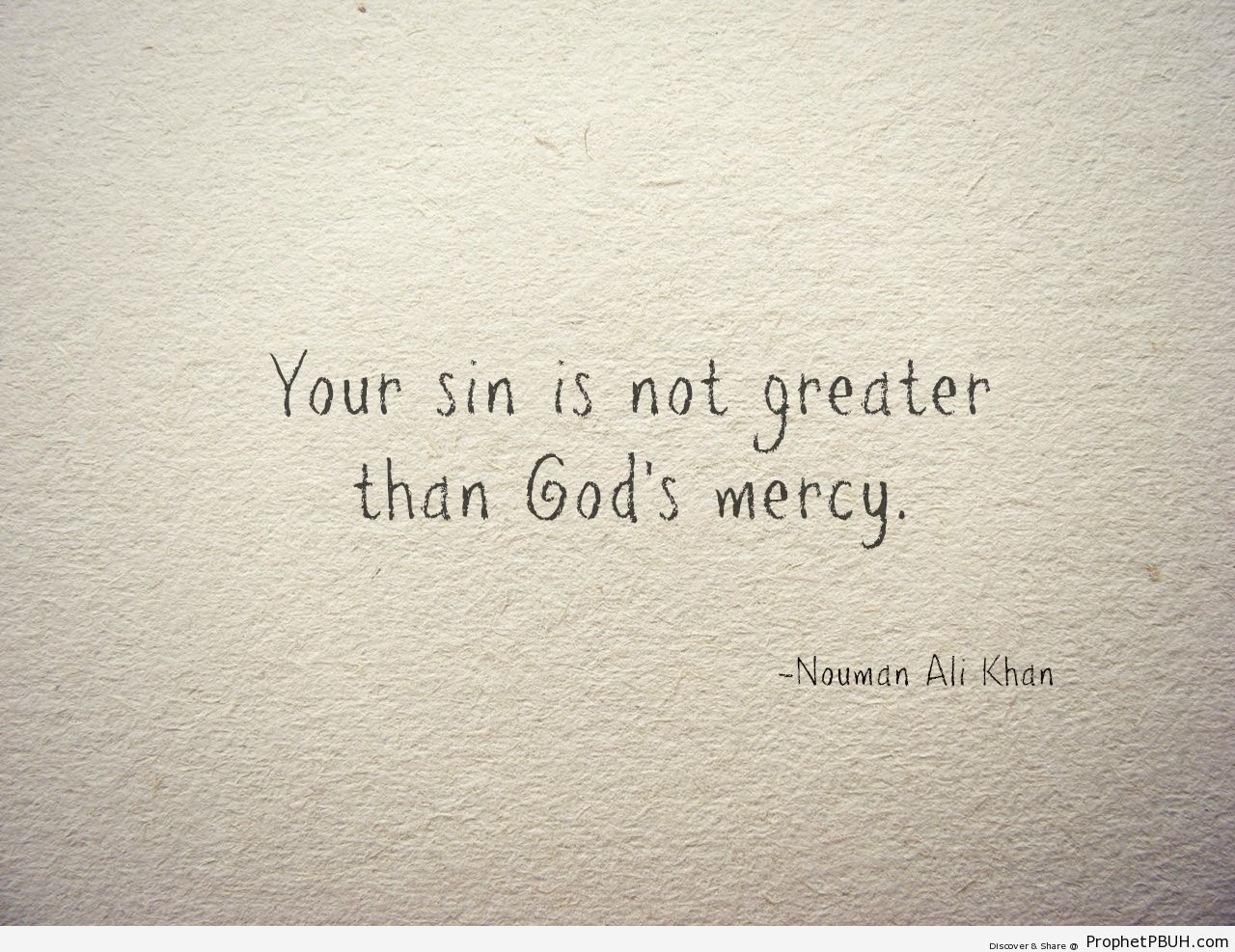 Your Sin is Not Greater Than Allah-s Mercy (Nouman Ali Khan Quote) - Islamic Quotes