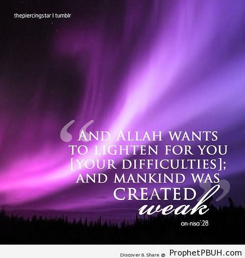 And Allah wants to lighten for... - Islamic Quotes, Hadiths, Duas