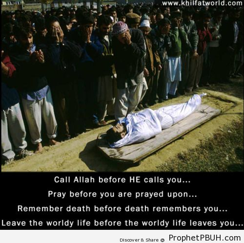 Before He calls you - Islamic Quotes, Hadiths, Duas