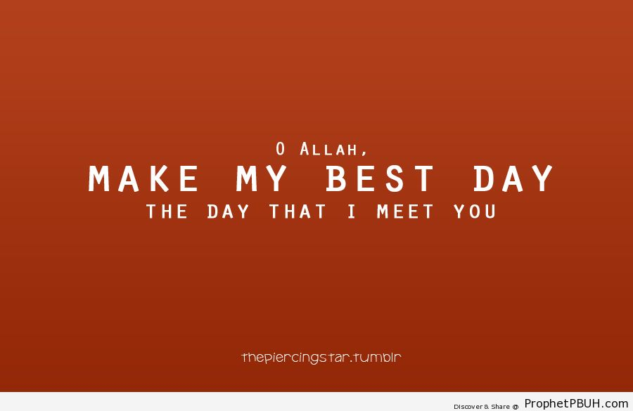 Best day - Islamic Quotes, Hadiths, Duas
