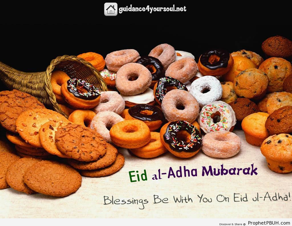 Eid al-Adha Mubarak Blessings Be With You On Eid... - Islamic Quotes, Hadiths, Duas