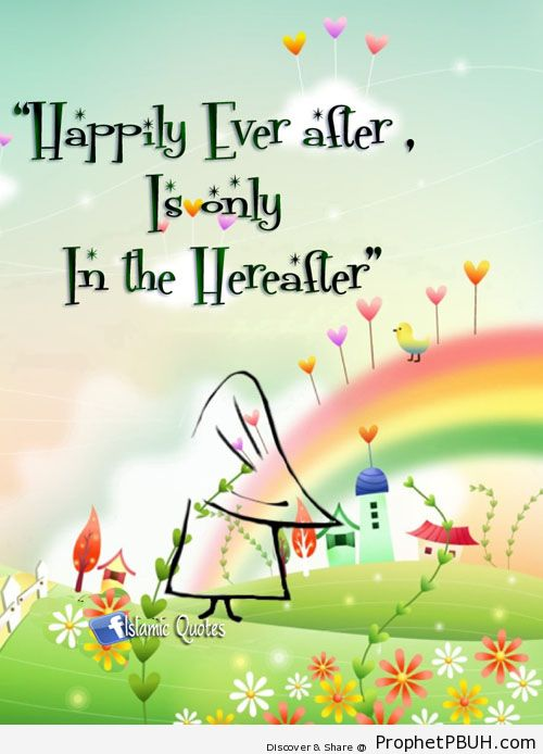 Happily ever after - Islamic Quotes, Hadiths, Duas