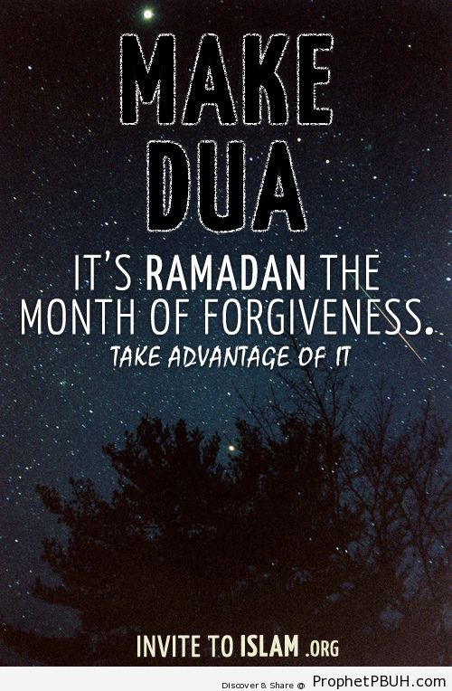 Make Dua. Its Ramadan the month... - Islamic Quotes, Hadiths, Duas